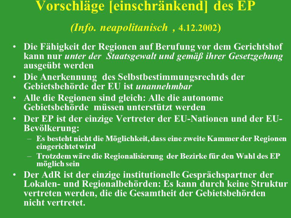 Vorschläge [einschränkend] des EP (Info. neapolitanisch , 4.12.2002)